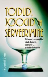 007010 - Toidud, joogid ja serveerimine