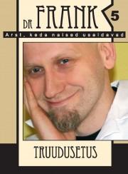 2337 - Dr.Frank 5 <br>Truudusetus