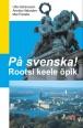 2039 - Rootsi keele õpik + 4 CD