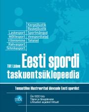 007546 - Eesti spordi taskuentsüklopeedia<br>Temaatiline illustreeritud ülevaade Eesti spordist