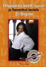 2502 - Lõbusalt ja lihtsalt: Hispaania keelt õpetab ja flamenkot tantsib El Bigote