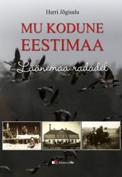 2524 - Mu kodune Eestimaa. <br>Läänemaa radadel