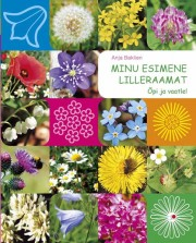 2519 - Minu esimene lilleraamat. <br>Õpi ja vaatle!