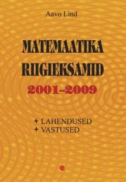 2529 - Matemaatika riigieksamid 2001–2009
