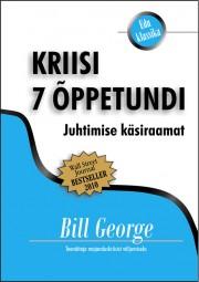 2549 - Kriisi 7 õppetundi<br>Juhtimise käsiraamat
