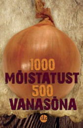 2544 - 1000 mõistatust, 500 vanasõna