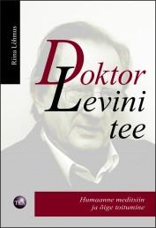 2580 - Doktor Levini tee. <br>Humaanne meditsiin ja õige toitumine