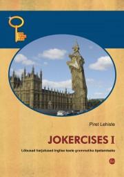 2574 - Jokercises I. <br>Lõbusad harjutused inglise keele grammatika õpetamiseks