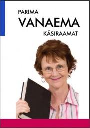 2604 - Parima vanaema käsiraamat