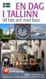 007309 - EN DAG I TALLINN Till fots och med buss