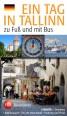 007307 - EIN TAG IN TALLINN zu Fuβ und mit Bus