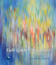 008210 - Valli Lember-Bogatkina elumosaiik