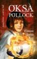 009023 - Oksa Pollock.<br>Viimane lootus