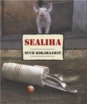007564 - Sealiha.<br>Suur kokaraamat