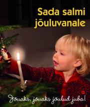 009063 - Sada salmi jõuluvanale.<br>Jõuaks, jõuaks jõulud juba!