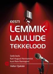 2653 - Eesti lemmiklaulude tekkelood.<br>Sada laulu Karl August Hermannist kuni Rein Rannapini