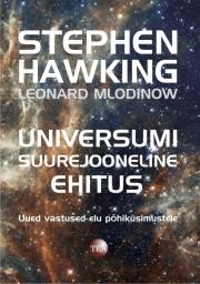007525 - Universumi suurejooneline ehitus.<br>Uued vastused elu põhiküsimustele