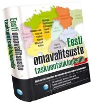 007526 - Eesti omavalitsuste taskuentsüklopeedia.<br>Illustreeritud temaatiline ülevaade omavalitsuste ajaloost ja sümboolikast