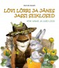 009070 - Lõvi Lõrri ja Jänes Jassi seiklused.<br>Kõik vanad ja uued lood