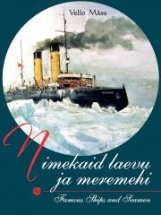 2657 - Nimekaid laevu ja meremehi.<br>Famous Ships and Seamen