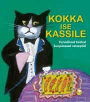 2658 - Kokka ise kassile!<br>Tervislikud toidud-suupärased retseptid
