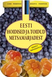 007584 - Eesti hoidised ja toidud metsamarjadest