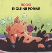 009205 - Roosi ei ole nii porine