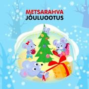 009218 - Metsarahva jõuluootus