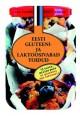 007608 - Eesti gluteeni- ja laktoosivabad toidud