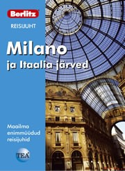 007058 - Berlitzi reisijuht.<br>Milano ja Itaalia järved