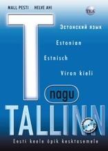 004006 - T nagu Tallinn.<br>Eesti keele õppekomplekt kesktasemele