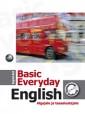 007078 - Basic Everyday English. Inglise keele õpik algajale ja taasalustajale