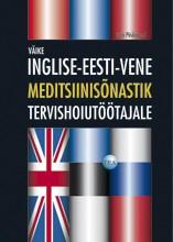 001109 - Väike inglise-eesti-vene meditsiinisõnastik tervishoiutöötajale