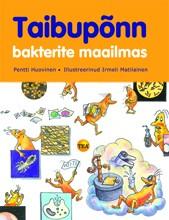 007833 - Taibupõnn bakterite maailmas