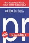 001268 - TEA minitaskusõnastik. Prantsuse-eesti-prantsuse